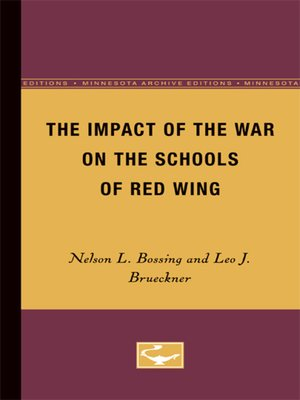 cover image of The Impact of the War on the Schools of Red Wing