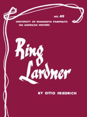 cover image of Ring Lardner--American Writers 49
