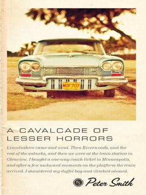 cover image of A Cavalcade of Lesser Horrors