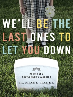 cover image of We'll Be the Last Ones to Let You Down