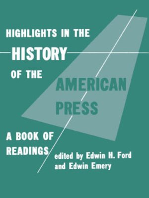cover image of Highlights in the History of the American Press