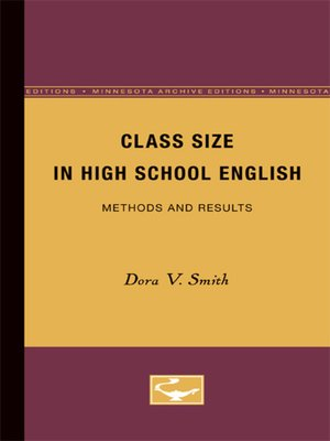 cover image of Class Size in High School English, Methods and Results