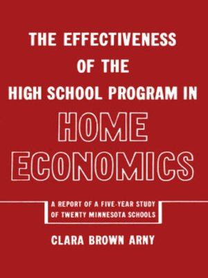 cover image of The Effectiveness of the High School Progam in Home Economics