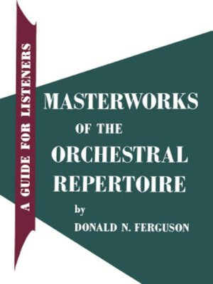cover image of Masterworks of the Orchestral Repertoire