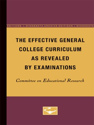 cover image of The Effective General College Curriculum as Revealed by Examinations