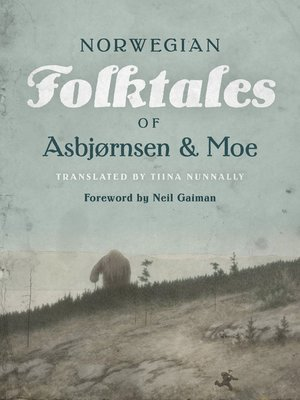 cover image of The Complete and Original Norwegian Folktales of Asbjørnsen and Moe