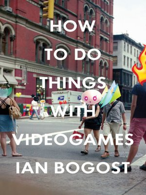 cover image of How to Do Things with Videogames