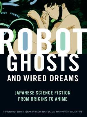 cover image of Robot Ghosts and Wired Dreams