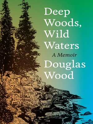 cover image of Deep Woods, Wild Waters