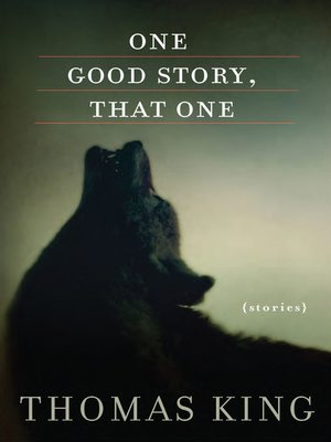 cover image of One Good Story, That One