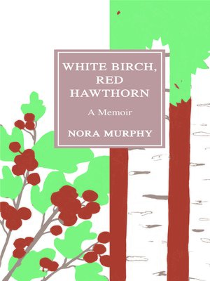 cover image of White Birch, Red Hawthorn