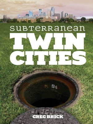 cover image of Subterranean Twin Cities