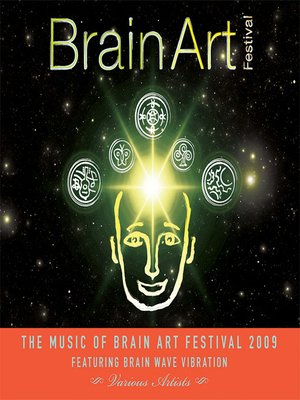 cover image of The Music of the Brain Art Festival 2009
