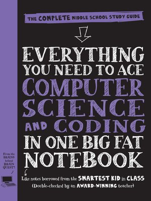 cover image of Everything You Need to Ace Computer Science and Coding in One Big Fat Notebook