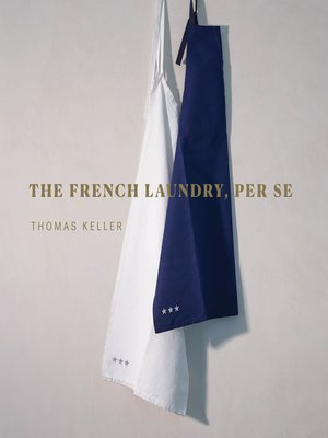 cover image of The French Laundry, Per Se