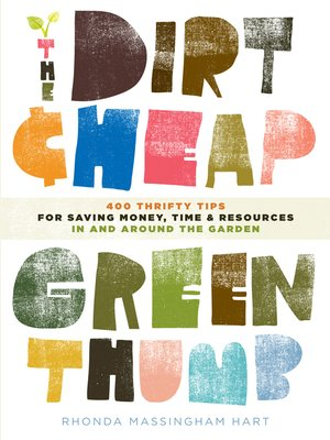 cover image of The Dirt-Cheap Green Thumb