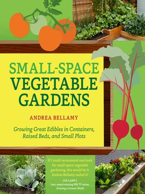 cover image of Small-Space Vegetable Gardens