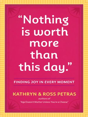 "cover image of ""Nothing Is Worth More Than This Day."""