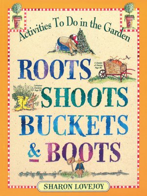 cover image of Roots, Shoots, Buckets & Boots