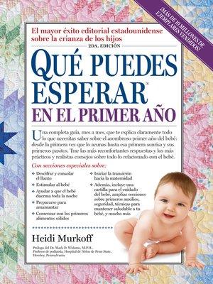 cover image of Que Puedes Esperar en el Primer Ano