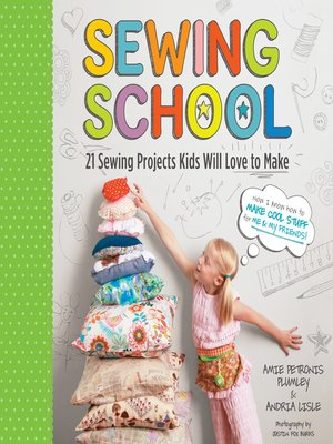 cover image of 21 Sewing Projects Kids Will Love to Make
