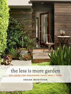 cover image of The Less Is More Garden