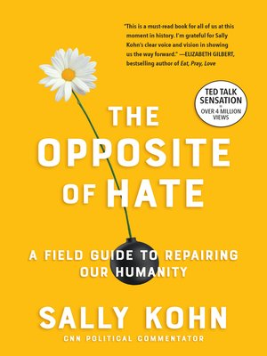 cover image of The Opposite of Hate