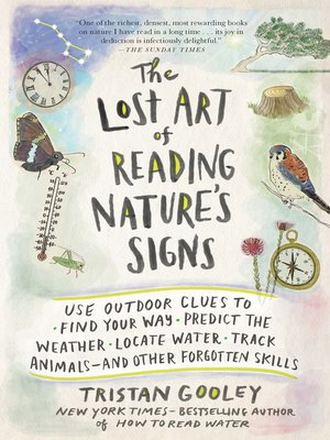 cover image of The Lost Art of Reading Nature's Signs