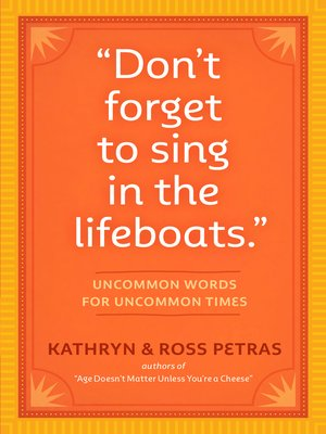"cover image of ""Don't Forget to Sing in the Lifeboats"""