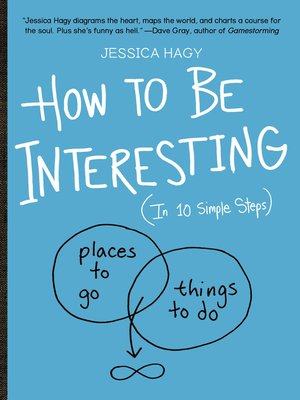 cover image of How to Be Interesting