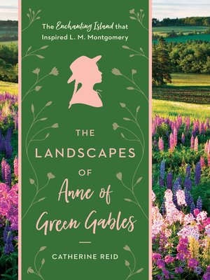 cover image of The Landscapes of Anne of Green Gables