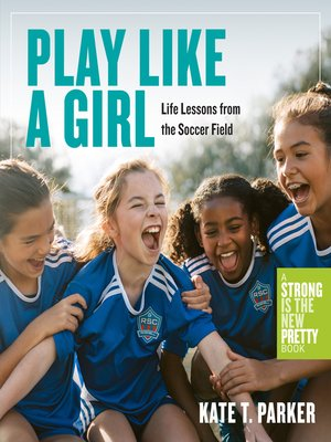 cover image of Play Like a Girl