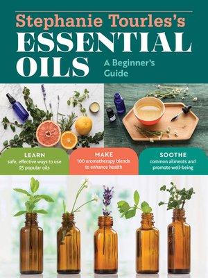 cover image of Stephanie Tourles's Essential Oils