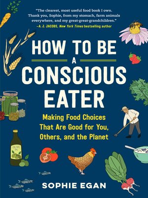 cover image of How to Be a Conscious Eater