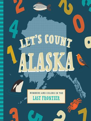 cover image of Let's Count Alaska