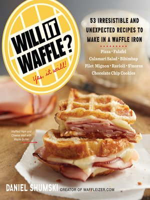 cover image of Will It Waffle?
