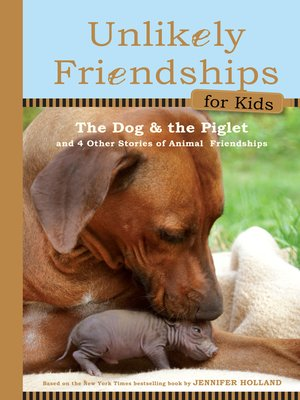 cover image of Unlikely Friendships for Kids