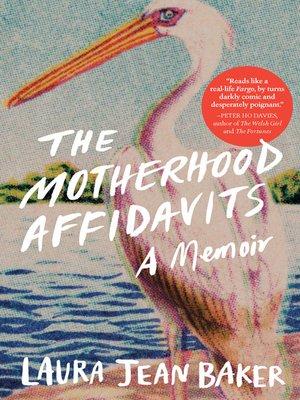 cover image of The Motherhood Affidavits