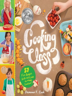 cover image of 57 Fun Recipes Kids Will Love to Make (and Eat!)