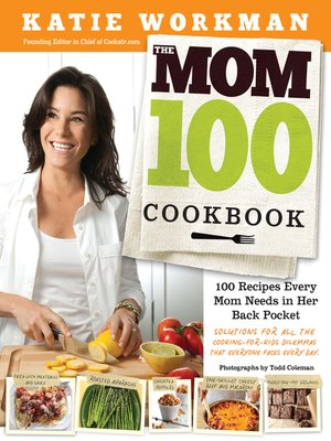 cover image of The Mom 100 Cookbook