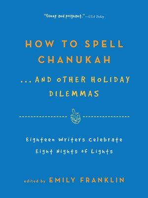cover image of How to Spell Chanukah...And Other Holiday Dilemmas