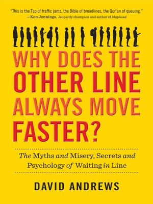 cover image of Why Does the Other Line Always Move Faster?
