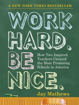 cover image of Work Hard. Be Nice.