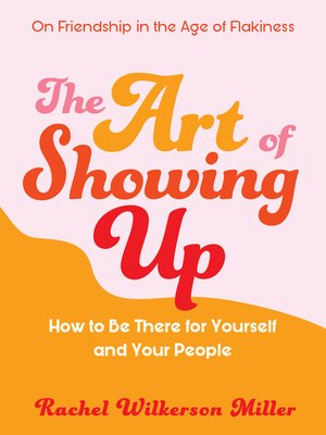 cover image of The Art of Showing Up