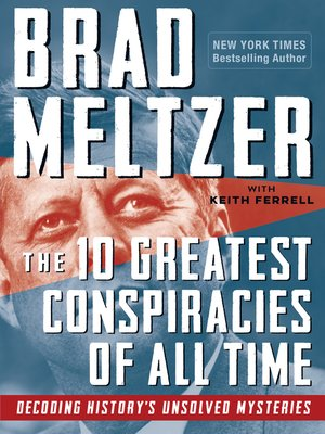cover image of The 10 Greatest Conspiracies of All Time