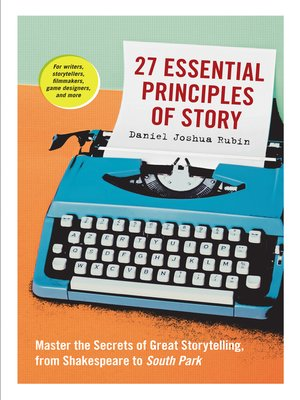 cover image of 27 Essential Principles of Story