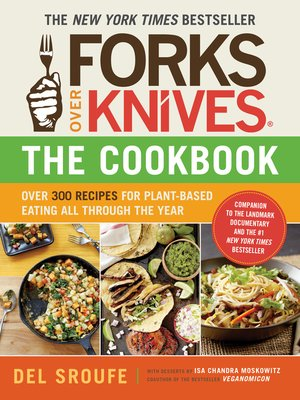 cover image of Forks Over Knives -- The Cookbook