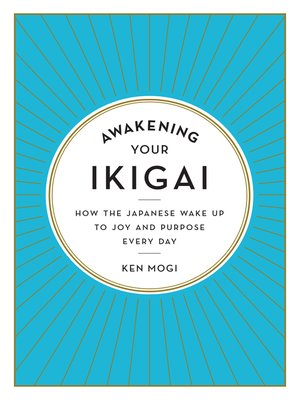 cover image of Awakening Your Ikigai