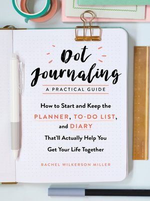 cover image of Dot Journaling—A Practical Guide
