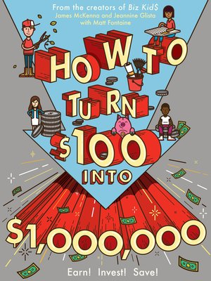 cover image of How to Turn $100 into $1,000,000